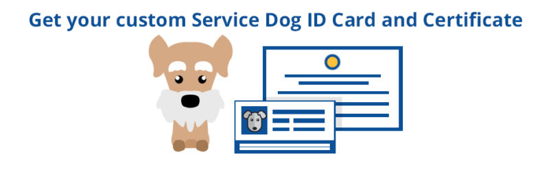 Get your custom Service Dog ID Card and Certificate